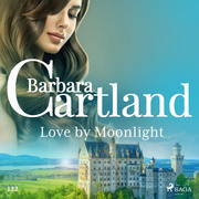 Love by Moonlight (Barbara Cartland's Pink Collection 122)