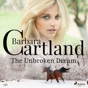 The Unbroken Dream (Barbara Cartland's Pink Collection 135)