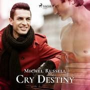 Cry Destiny
