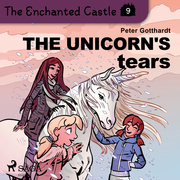 The Enchanted Castle 9 - The Unicorn's Tears