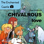 The Enchanted Castle 2 - Chivalrous Love