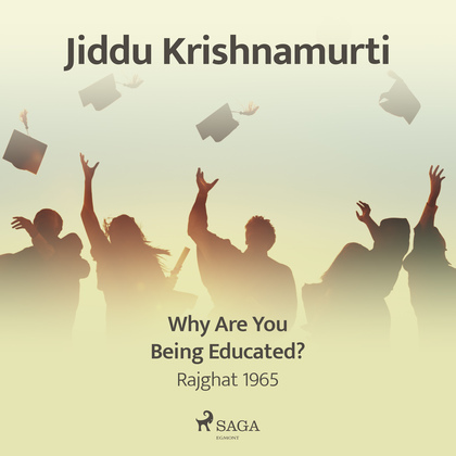 Why Are You Being Educated? – Rajghat 1965