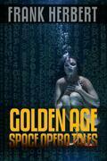 Frank Herbert: Golden Age Space Opera Tales