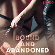 Bound and Abandoned