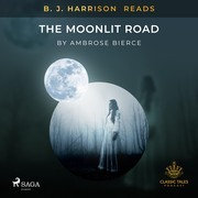 B. J. Harrison Reads The Moonlit Road
