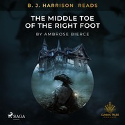 B. J. Harrison Reads The Middle Toe of the Right Foot