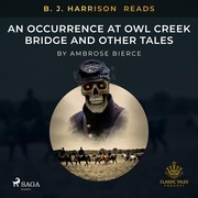 B. J. Harrison Reads An Occurrence at Owl Creek Bridge and Other Tales