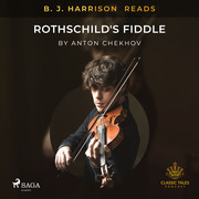 B. J. Harrison Reads Rothschild's Fiddle