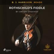 B. J. Harrison Reads Rothschild's Fiddle