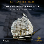 B. J. Harrison Reads The Captain of the Pole Star
