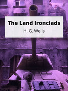 The Land Ironclads