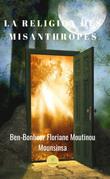 La Religion des misanthropes