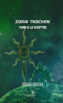 Zaxia Tracker - Tome IV
