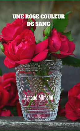 Une rose couleur de sang