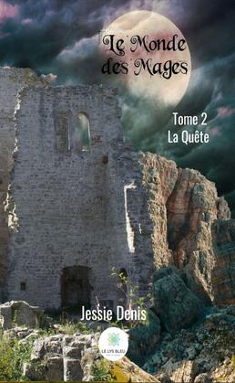 Le Monde des Mages - Tome 2