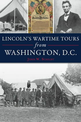 Lincoln's Wartime Tours from Washington, D.C.
