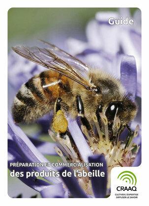 Préparation et commercialisation des produits de l'abeille