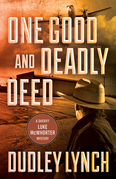 One Good and Deadly Deed