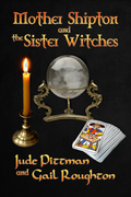 Mother Shipton and the Sister Witches