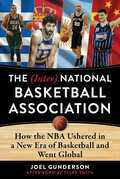 The (Inter) National Basketball Association