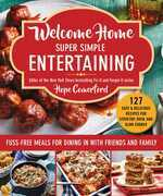 Welcome Home Super Simple Entertaining