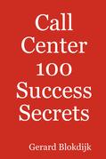 Call Center 100 Success Secrets