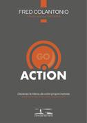 L'attitude des Héros : ACTION