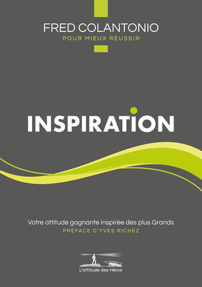 L'attitude des Héros : INSPIRATION