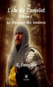L'élu de Camelot - Saison 2