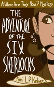 The Adventure of the Six Sherlocks