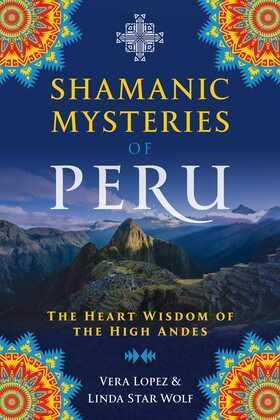 Shamanic Mysteries of Peru