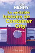 La véritable histoire de Container City