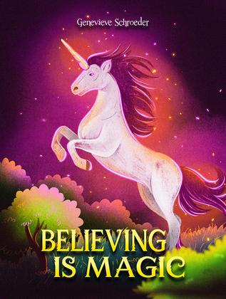 Believing is Magic