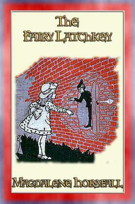 THE FAIRY LATCHKEY - a Fantasy Tale for Children