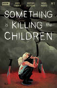 Something is Killing the Children #7