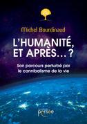 L'humanité, et après... ?