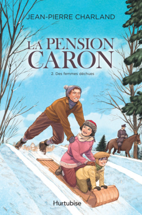 La Pension Caron - Tome 2
