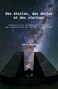 Des étoiles, des doutes et des startups