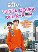 Tutta colpa del K-pop