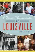 Classic Restaurants of Louisville