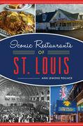 Iconic Restaurants of St. Louis