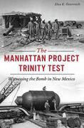 The Manhattan Project Trinity Test