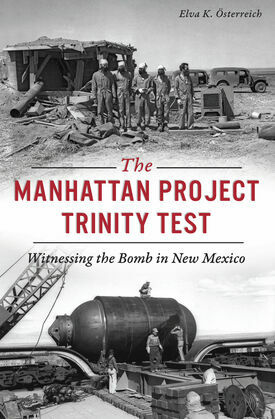 The Manhattan Project Trinity Test