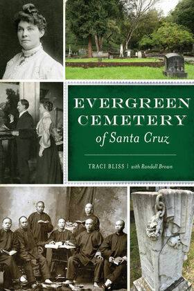 Evergreen Cemetery of Santa Cruz