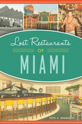 Lost Restaurants of Miami