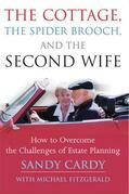Cottage, the Spider Brooch, and the Second Wife, The