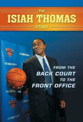 Isiah Thomas Story, The