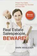 Real Estate Salespeople, Beware!
