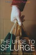 Urge to Splurge, The