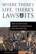 Where There's Life, There's Lawsuits
